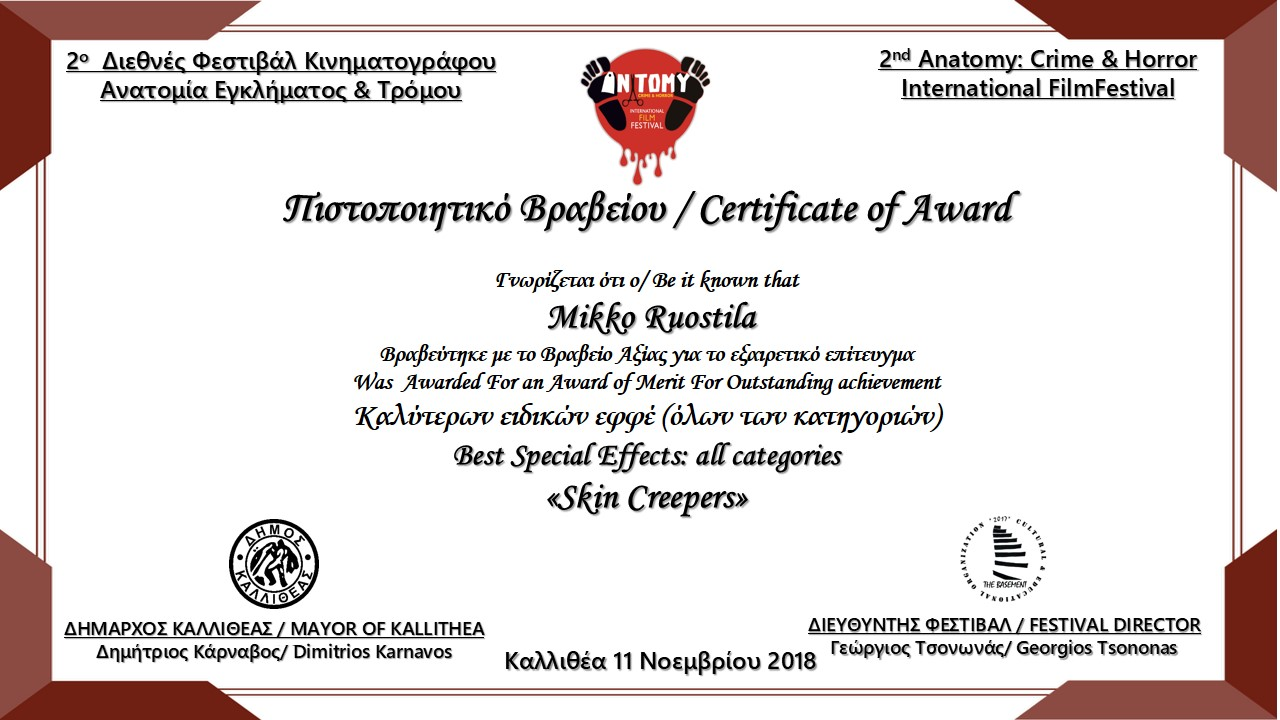 Awarded – Best Special Effects, Anatomy: Crime and Horror Festival, Greece 2018